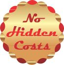 No Hidden Costs